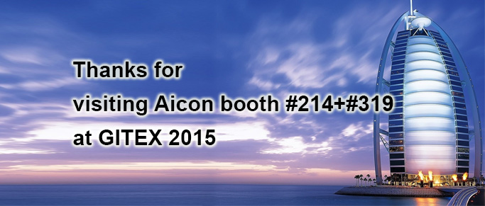 Thanks for visiting Aicon booth at Gitex 2015.